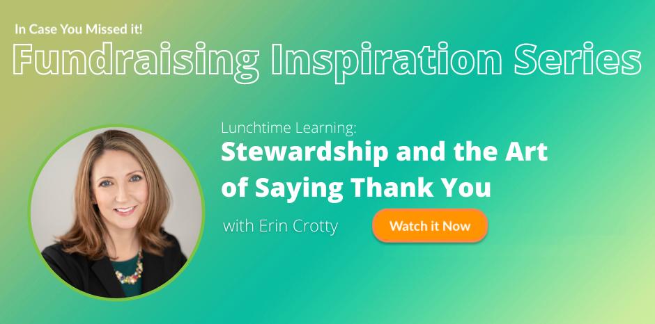 Erin Crotty - Presenter - Stewardship & the Art of Saying Thank you!