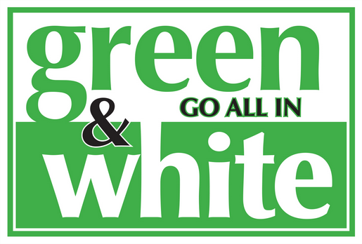 Green & White - Go all in